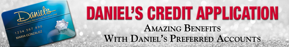 Daniel's Jewelers Online Credit Application